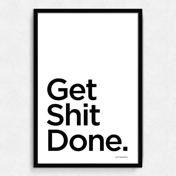 Get Shit Done Framed Art