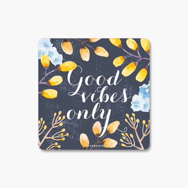 Good Vibes - Fridge Magnet