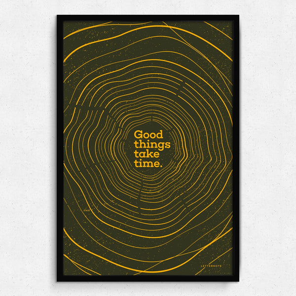 Good things take time Framed Art