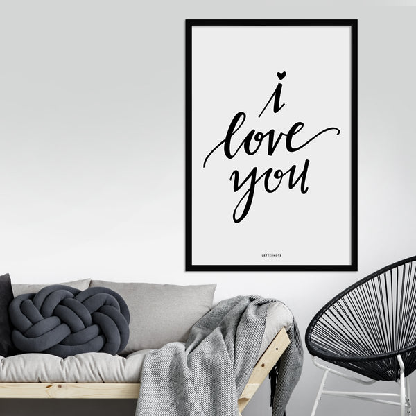 I Love You Framed Art