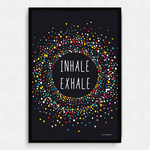Inhale Exhale Framed Art
