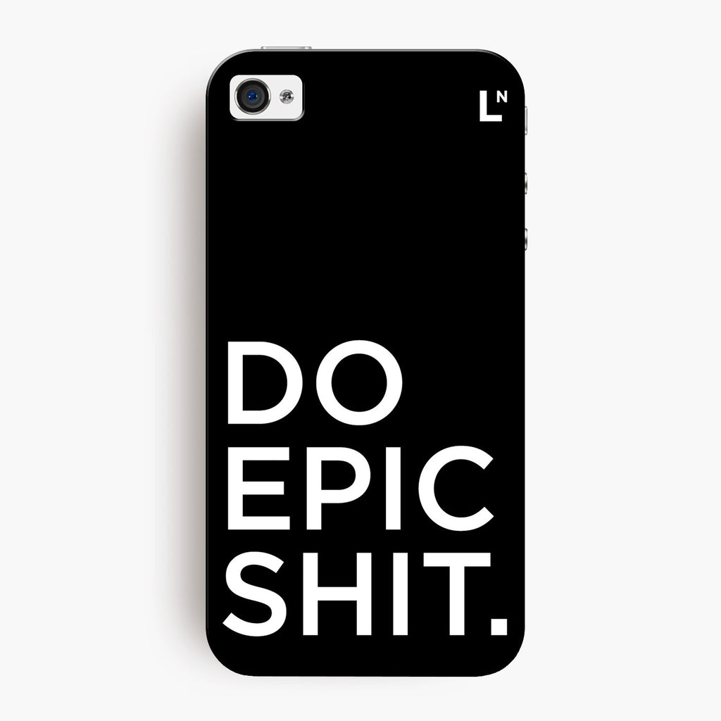 Do Epic Shit iPhone 4/4s Cover