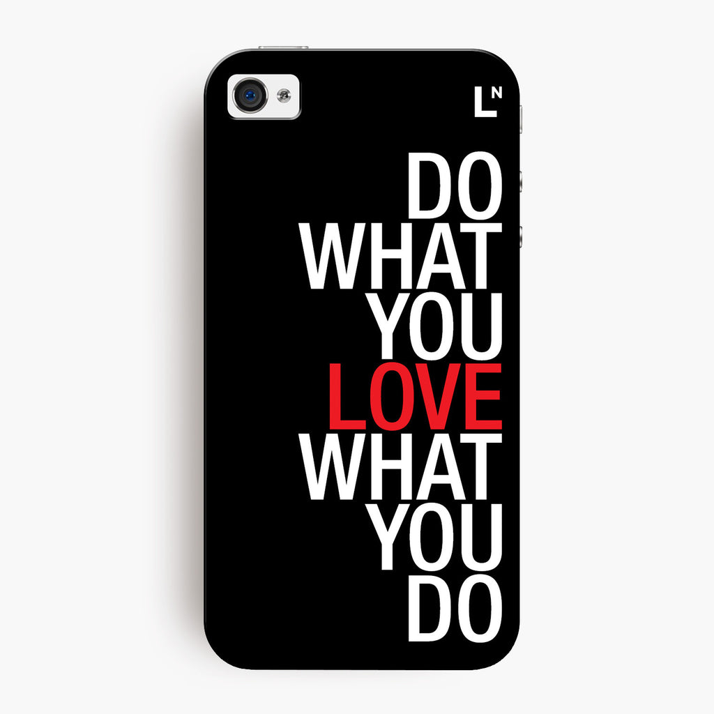 Do What You Love iPhone 4/4s Cover