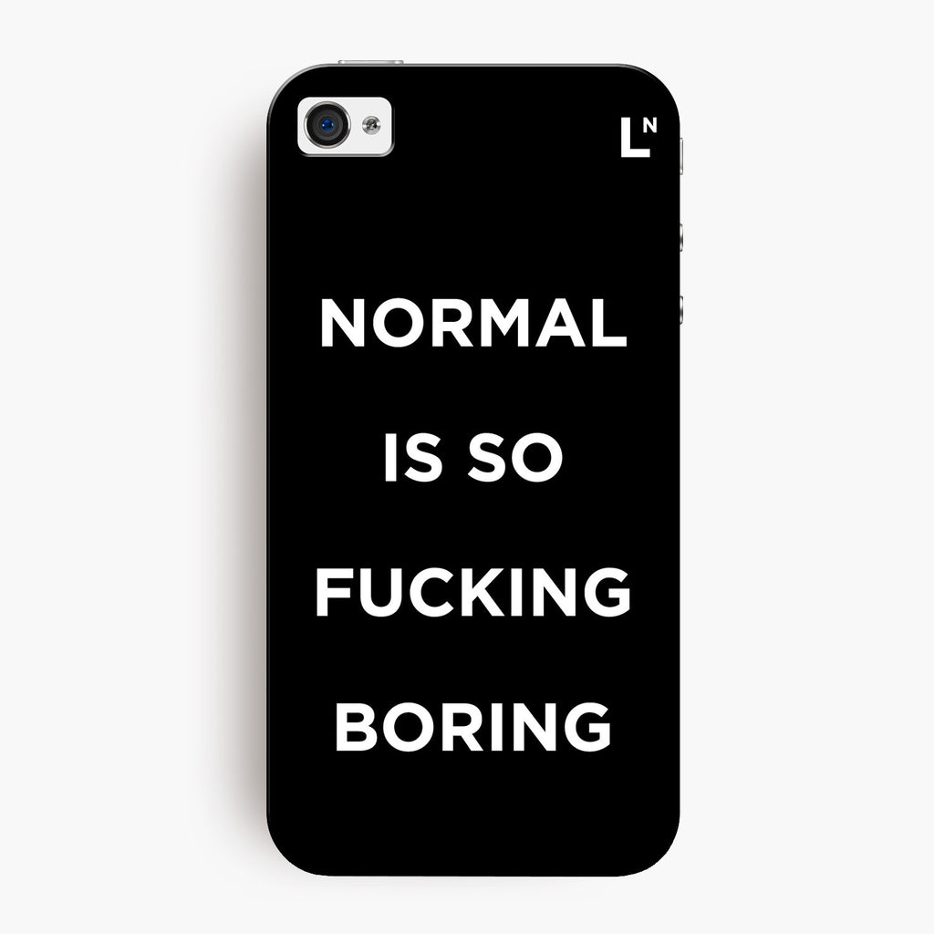 Normal Is Boring iPhone 4/4s Cover