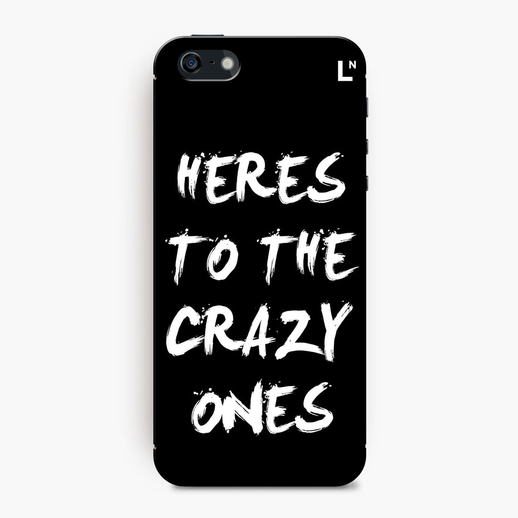 Crazy Ones iPhone 5/5s/5c/SE Cover
