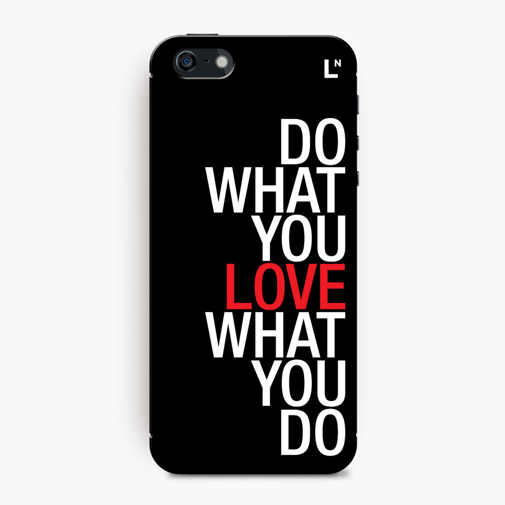 Do What You Love iPhone 5/5s/5c/SE Cover