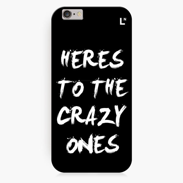Crazy Ones iPhone 7/7 plus Cover