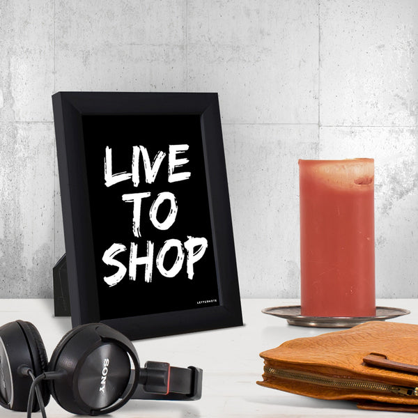 Live to Shop Small Frame (5