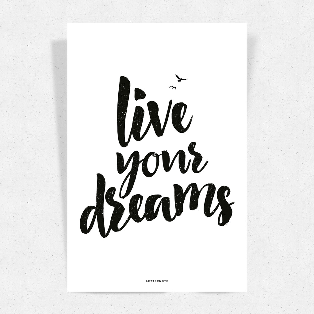 Live Your Dreams Art Print