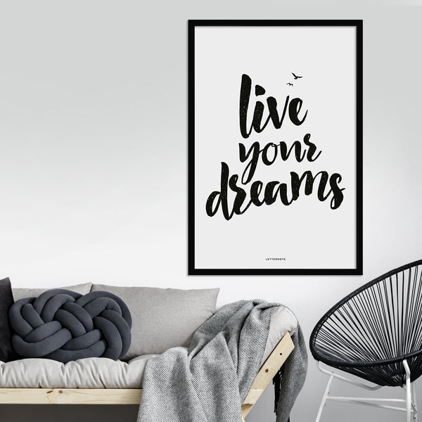 Live Your Dreams Framed Art