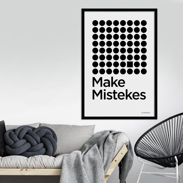 Make Mistakes Framed Art