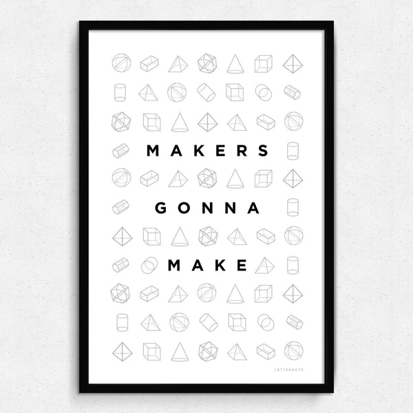 Makers Gonna Make Framed Art
