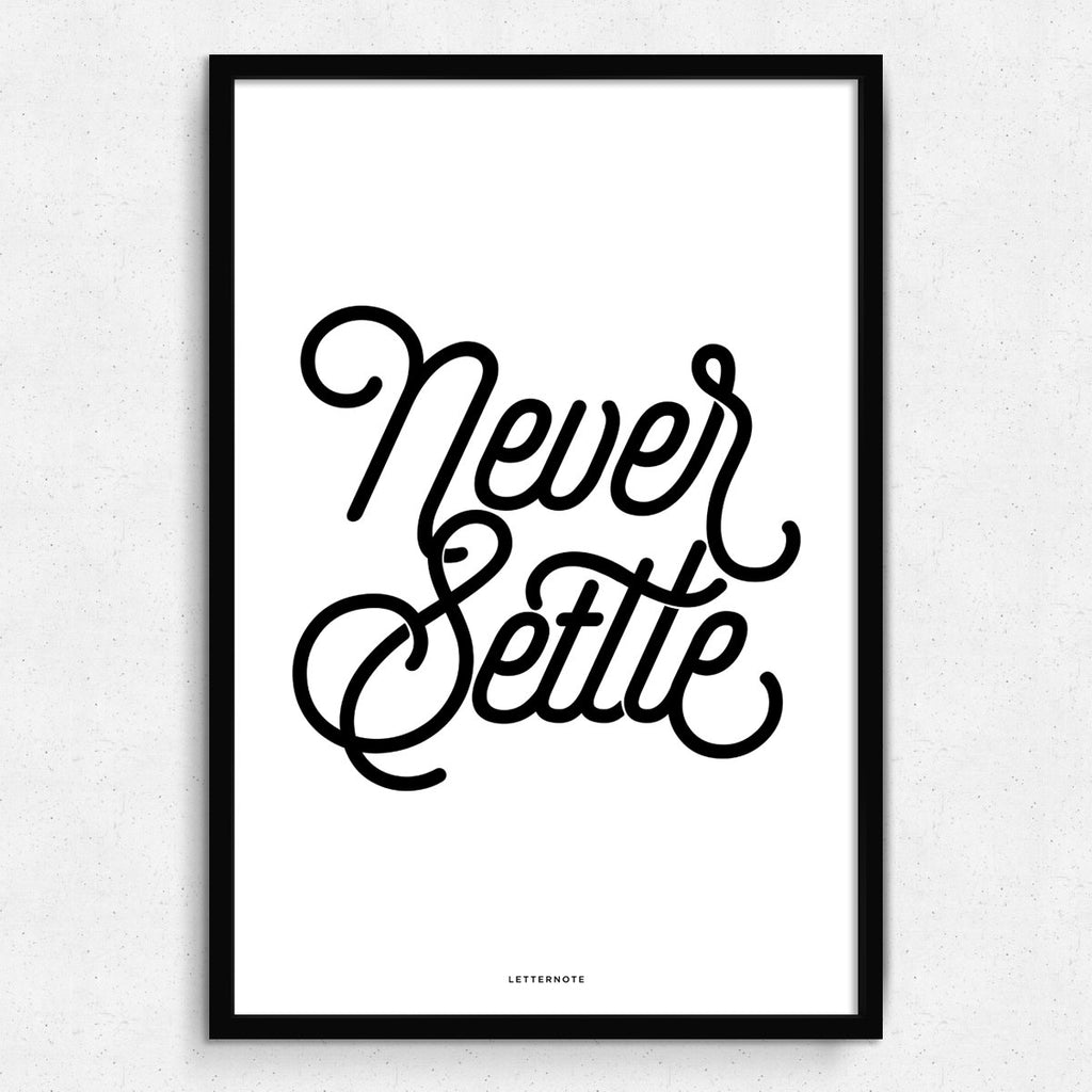 Never Settle Framed Art