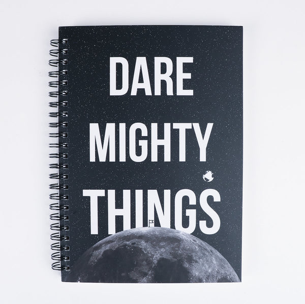 Dare mighty things Spiral Notebook