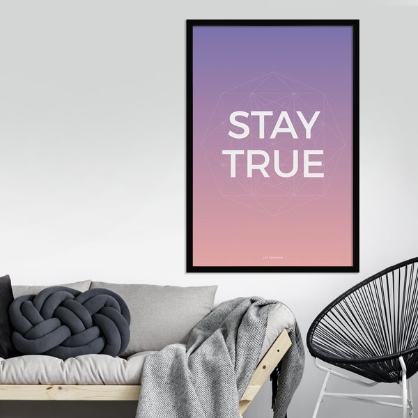 Stay True Framed Art