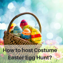 How to host a Costume Easter Egg Hunt?