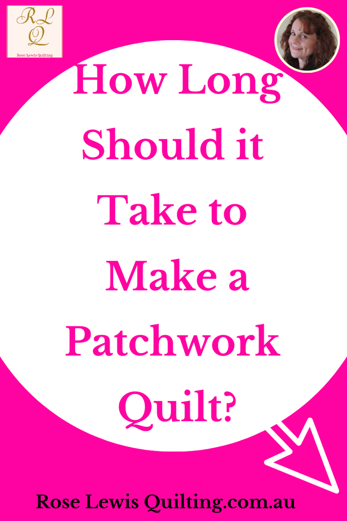 How long should it take to create a patchwork quilt?