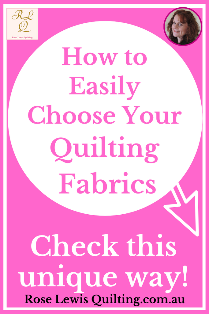 How to Easily Choose Your Quilting Fabrics