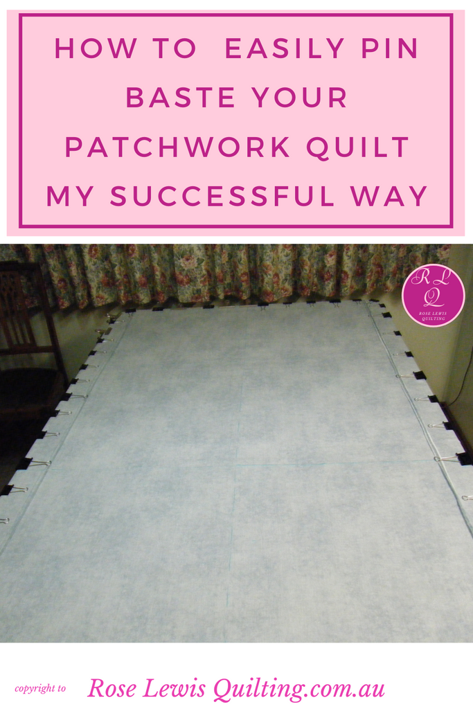 How to easily pin baste your patchwork quilt my successful way
