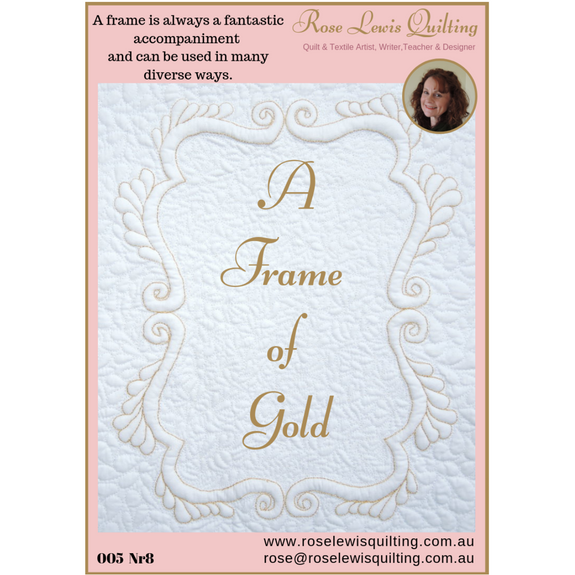 """A Frame of Gold"" Quilting & Trapunto Pattern"