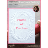"""Frame of Feathers"" Quilting & Trapunto Pattern"