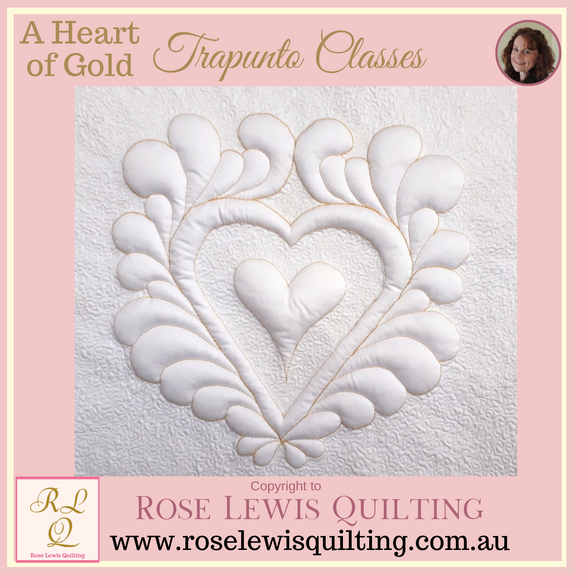 Trapunto Class - A Heart of Gold