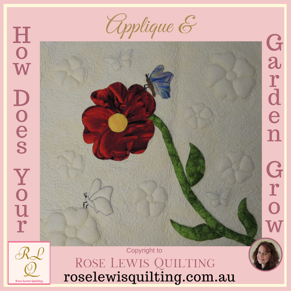 Working Fabric, Applique & Trapunto Class - How Does Your Garden Grow