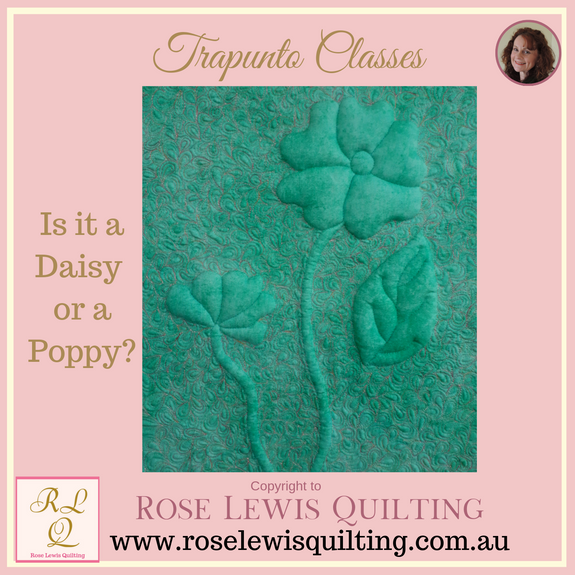 Trapunto Class - Is it a Daisy or a Poppy?