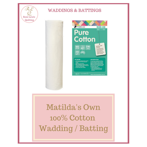Matilda's Own 100% Cotton Wadding 2.4 mts wide x 1 mt Piece