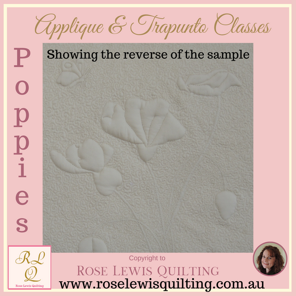 Applique & Trapunto Class - Poppies