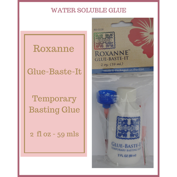 Roxannes Water Soluble Glue Baste It 59 mls