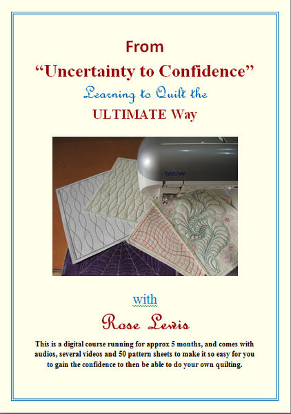From Uncertainty to Confidence, Learning to Quilt the Ultimate Way with Rose Lewis