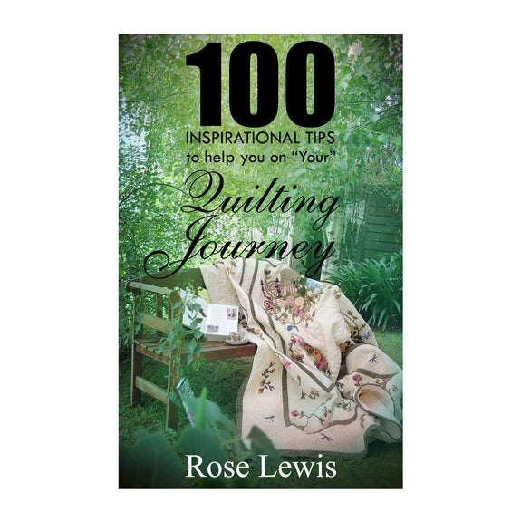"100 Inspirational Tips to help you on ""YOUR"" Quilting Journey e-book"