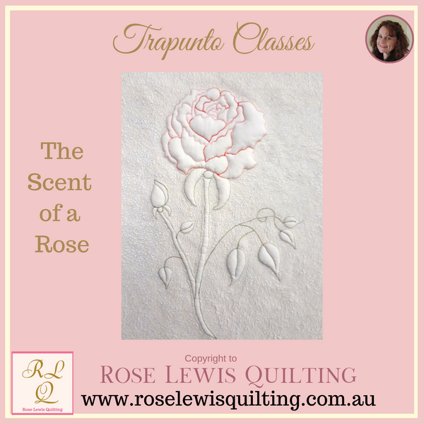 Trapunto Class - The Scent of a Rose