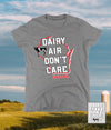 Funny Wisconsin Dairy Airy Don't Care® womens t-shirt