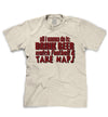 drink beer watch football and take naps t-shirt photo