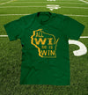 "green ""all wi do is win"" t-shirt"
