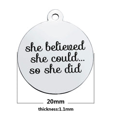 She believed she could so she did - charm bracelet -STEM
