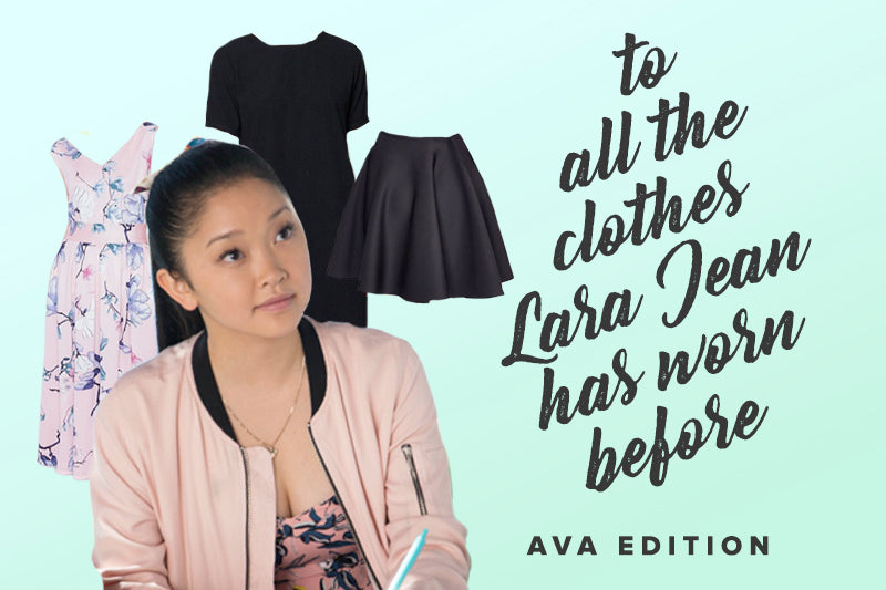 To All the Clothes Lara Jean has Worn Before: AVA Edition