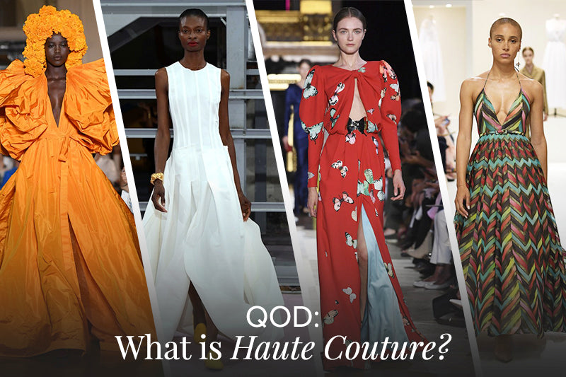 QOD: What is Haute Couture?