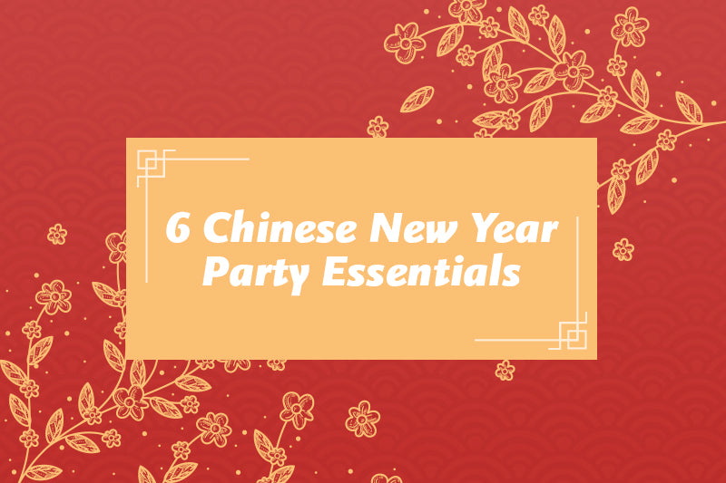 6 Chinese New Year Party Essentials