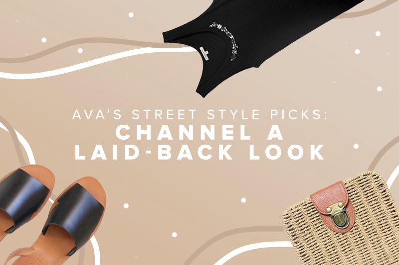 AVA's Street Style Picks: Channel a Laid-Back Look