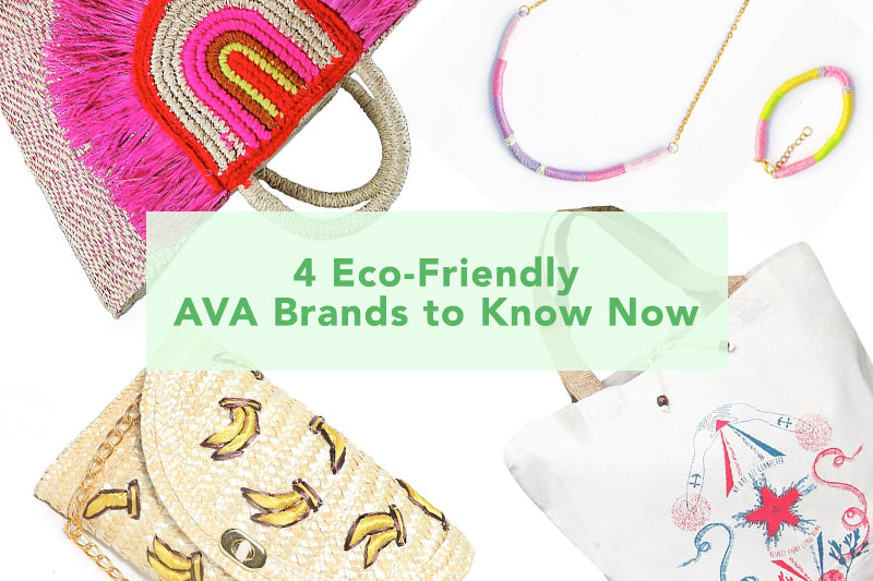 4 Eco-Friendly AVA Brands to Know Now