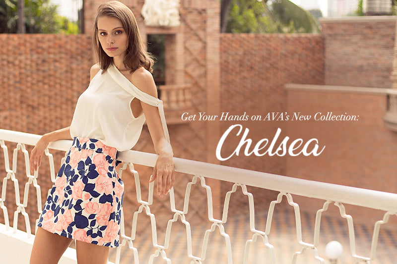 Get Your Hands on AVA's New Collection: Chelsea