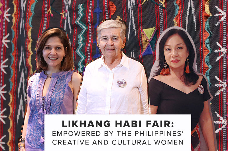 Likhang Habi Fair: Empowered by the Philippines' Creative and Cultural Women