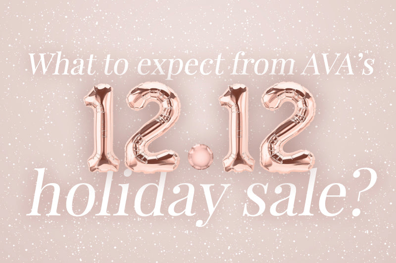 What to Expect from AVA's 12/12 Holiday Sale?
