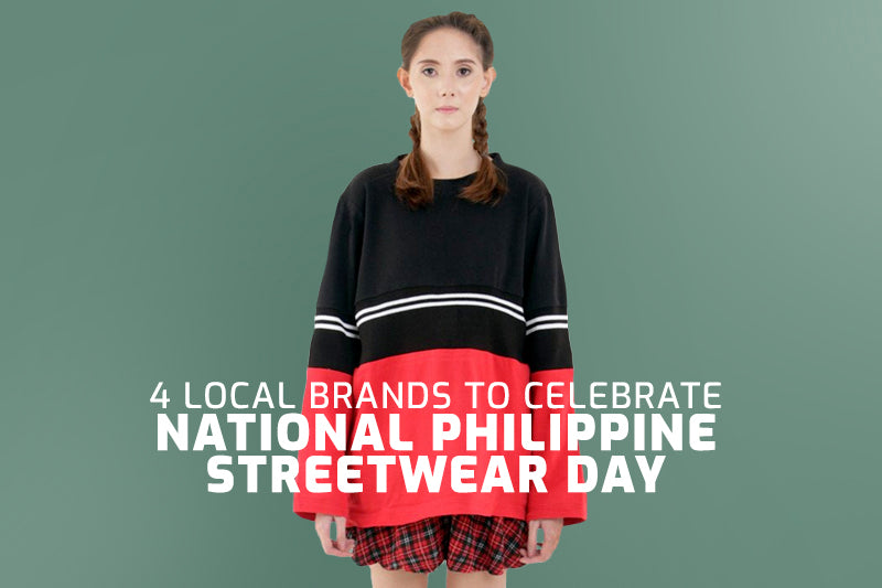 4 Local Brands to Celebrate National Philippine Streetwear Day