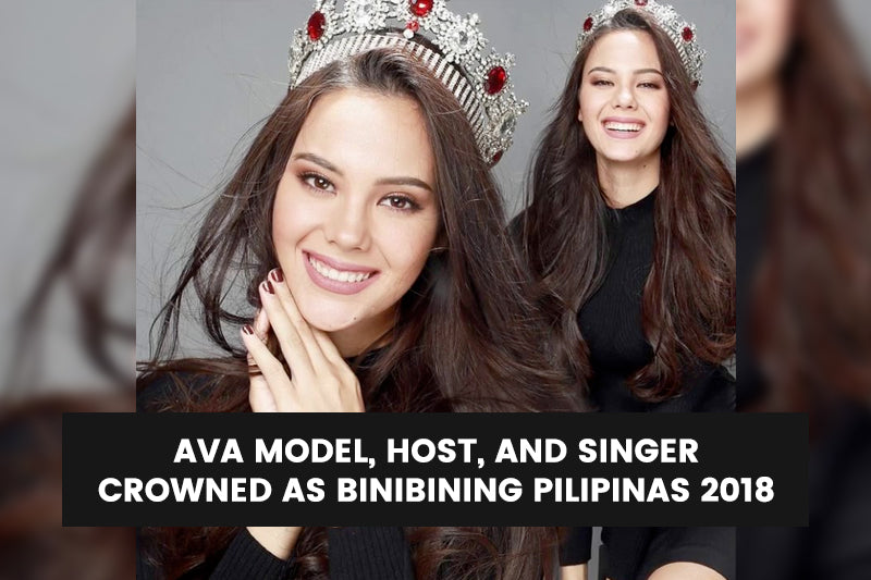 AVA Model, Host, and Singer Crowned as Binibining Pilipinas 2018