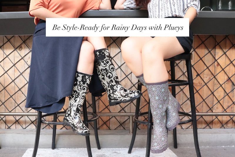 Be Style-Ready for Rainy Days with Plueys