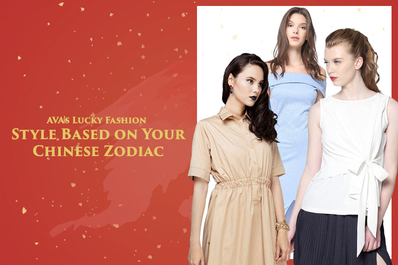 AVA's Lucky Fashion: Style Based on Your Chinese Zodiac